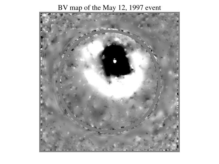 BV map of the May 12, 1997 event