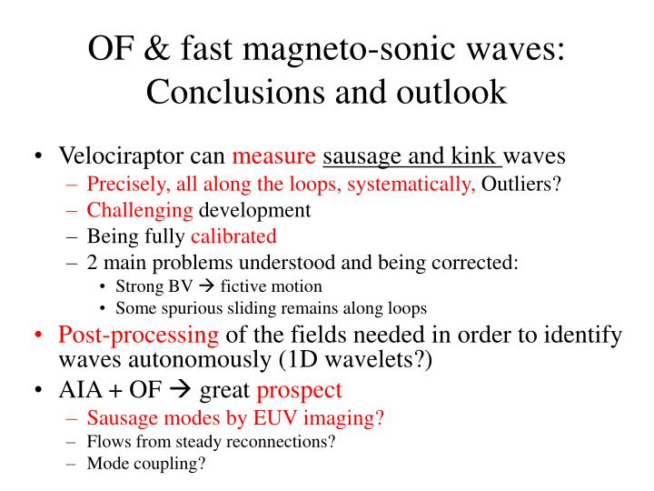 OF & fast magneto-sonic waves: