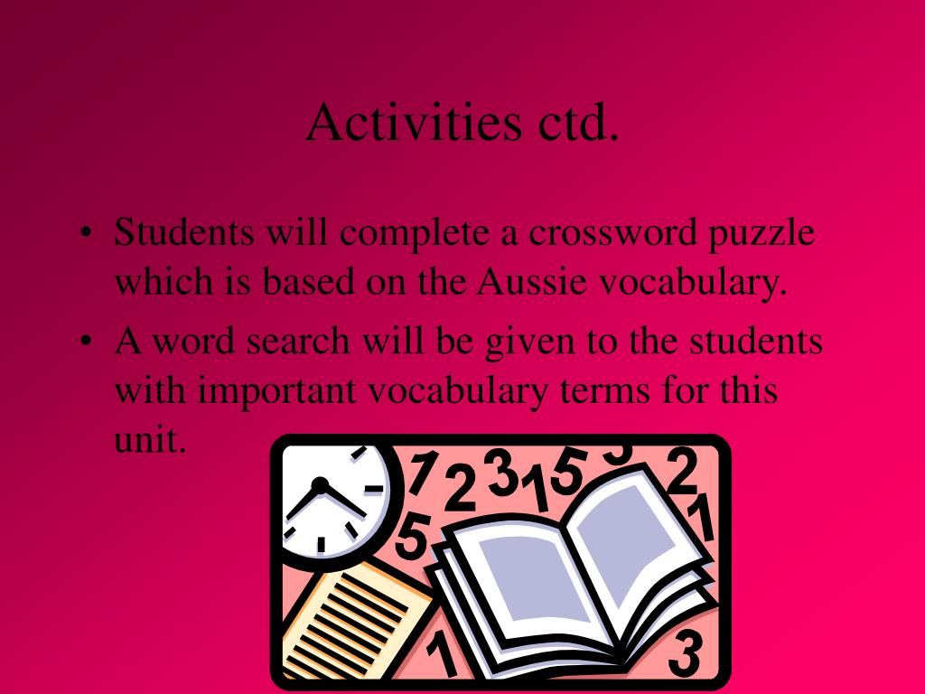 Activities ctd.