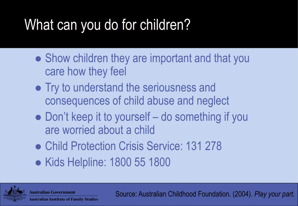 What can you do for children?