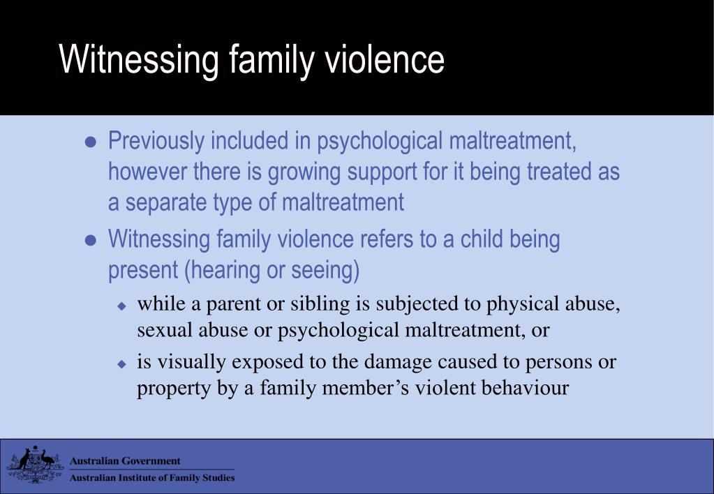 Witnessing family violence