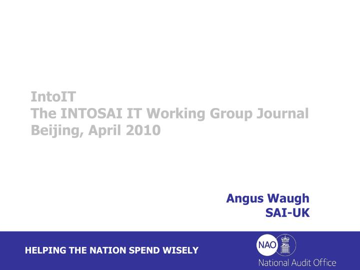 Intoit the intosai it working group journal beijing april 2010
