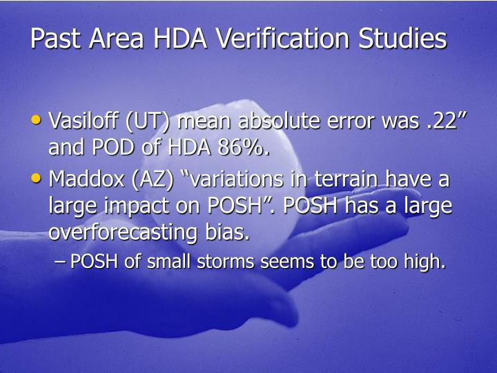 Past Area HDA Verification Studies