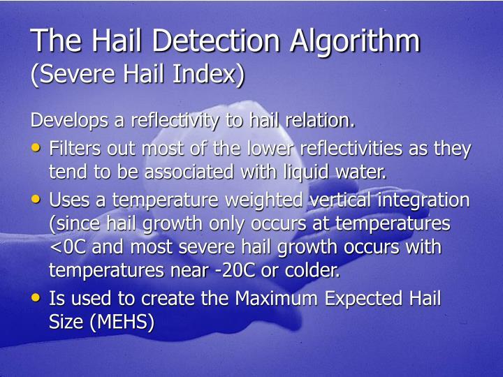 The Hail Detection Algorithm