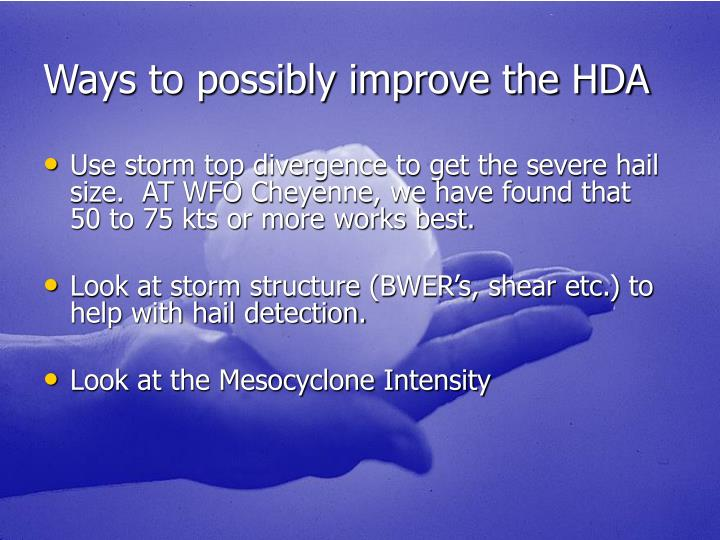 Ways to possibly improve the HDA