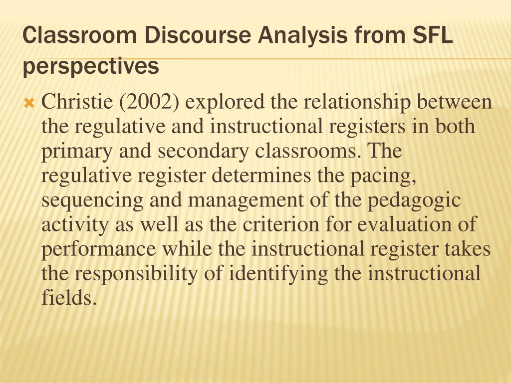 Classroom Discourse Analysis from SFL perspectives
