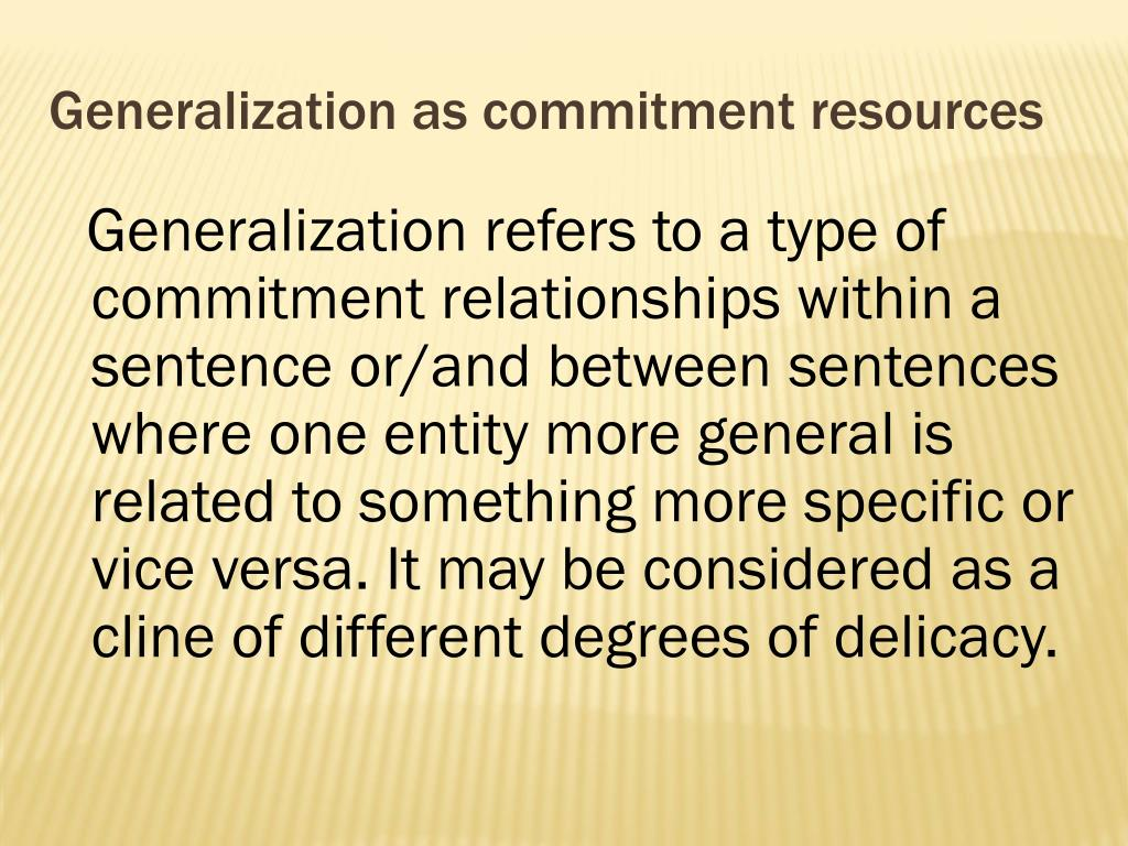Generalization as commitment resources