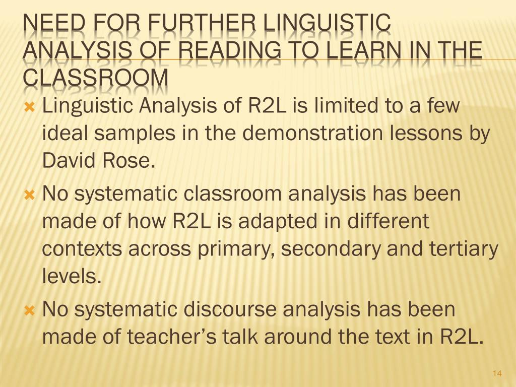 Linguistic Analysis of R2L is limited to a few ideal samples in the demonstration lessons by David Rose.