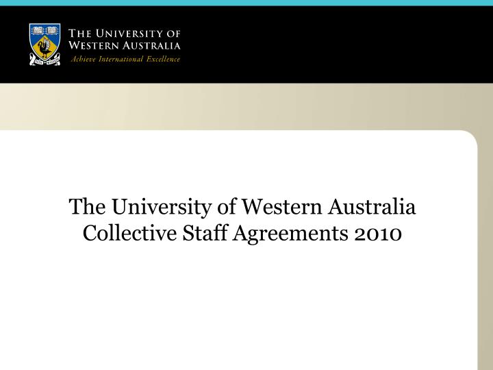The university of western australia collective staff agreements 2010