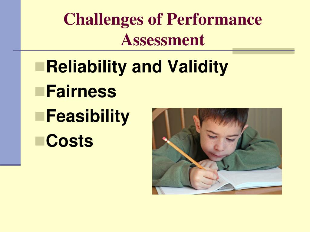 Challenges of Performance Assessment