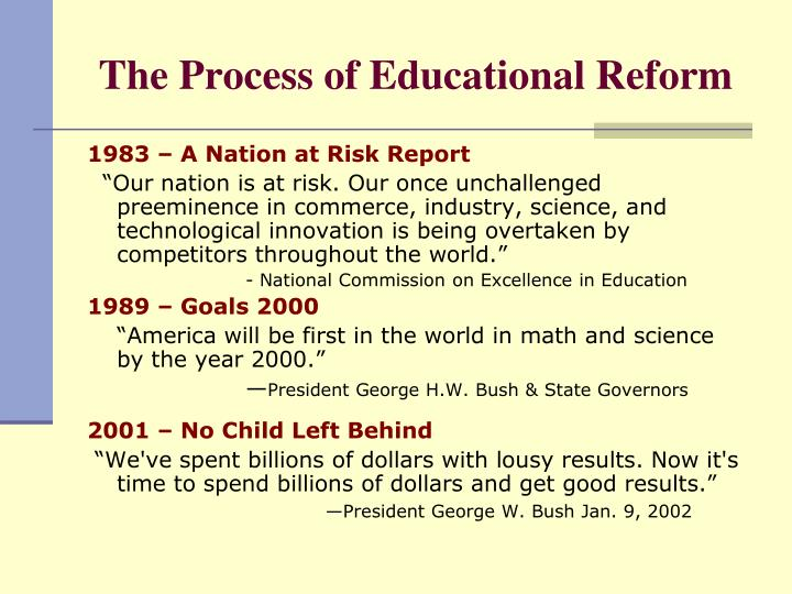 The process of educational reform l.jpg