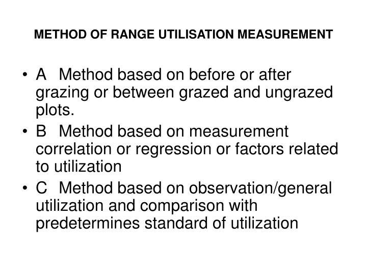METHOD OF RANGE UTILISATION MEASUREMENT