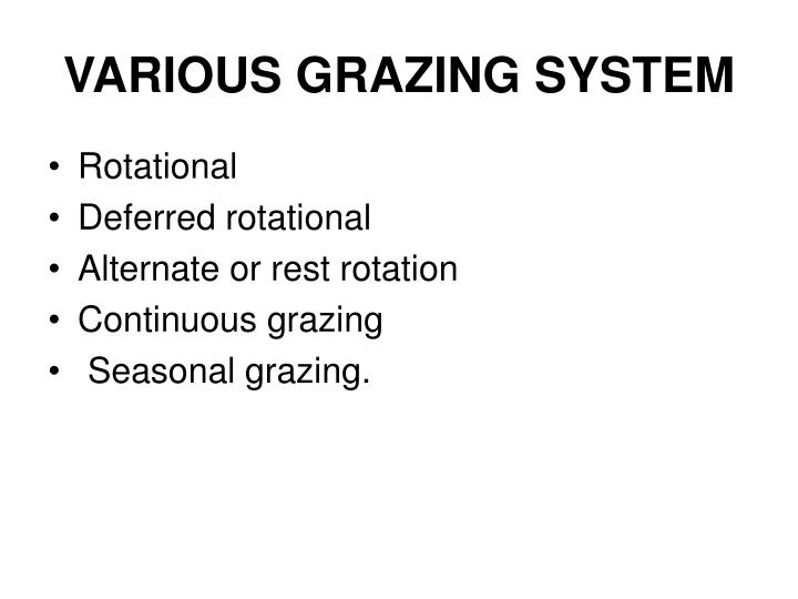 VARIOUS GRAZING SYSTEM