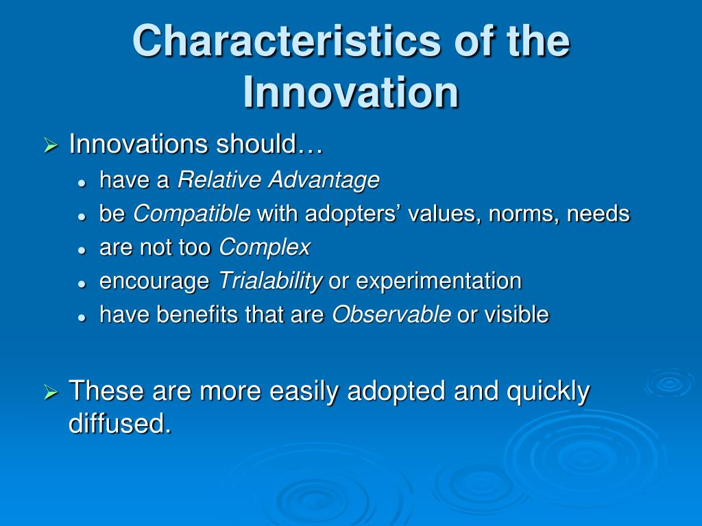 Characteristics of the Innovation
