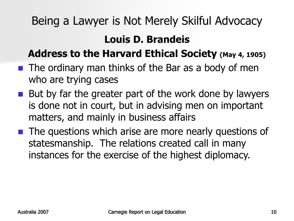 Being a Lawyer is Not Merely Skilful Advocacy
