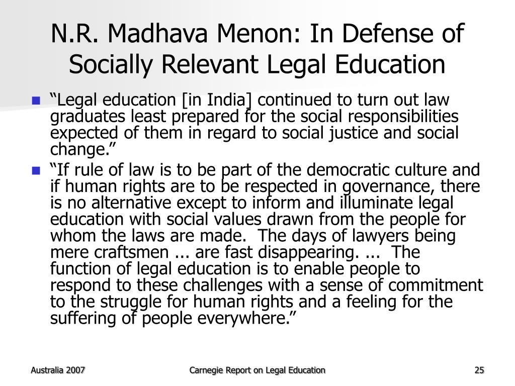 N.R. Madhava Menon: In Defense of Socially Relevant Legal Education