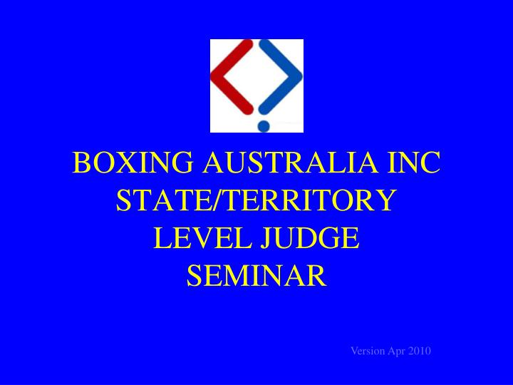 Boxing australia inc state territory level judge seminar