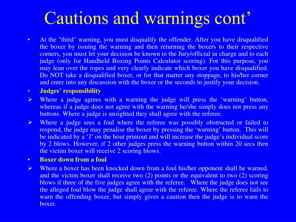 Cautions and warnings cont'