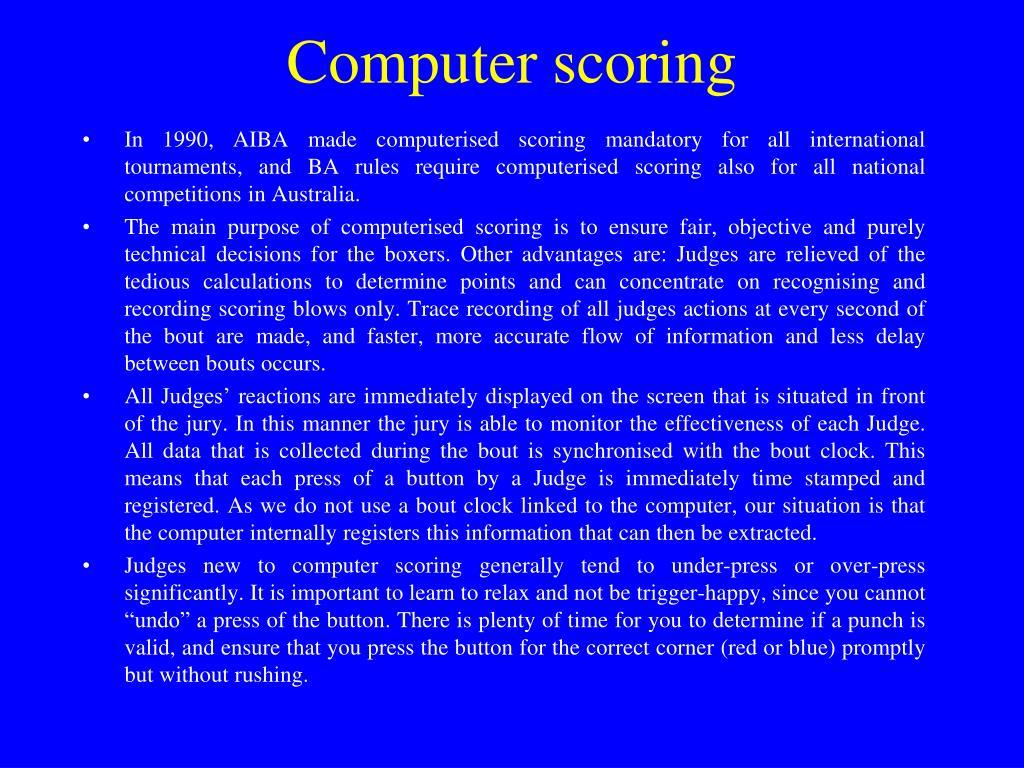 Computer scoring