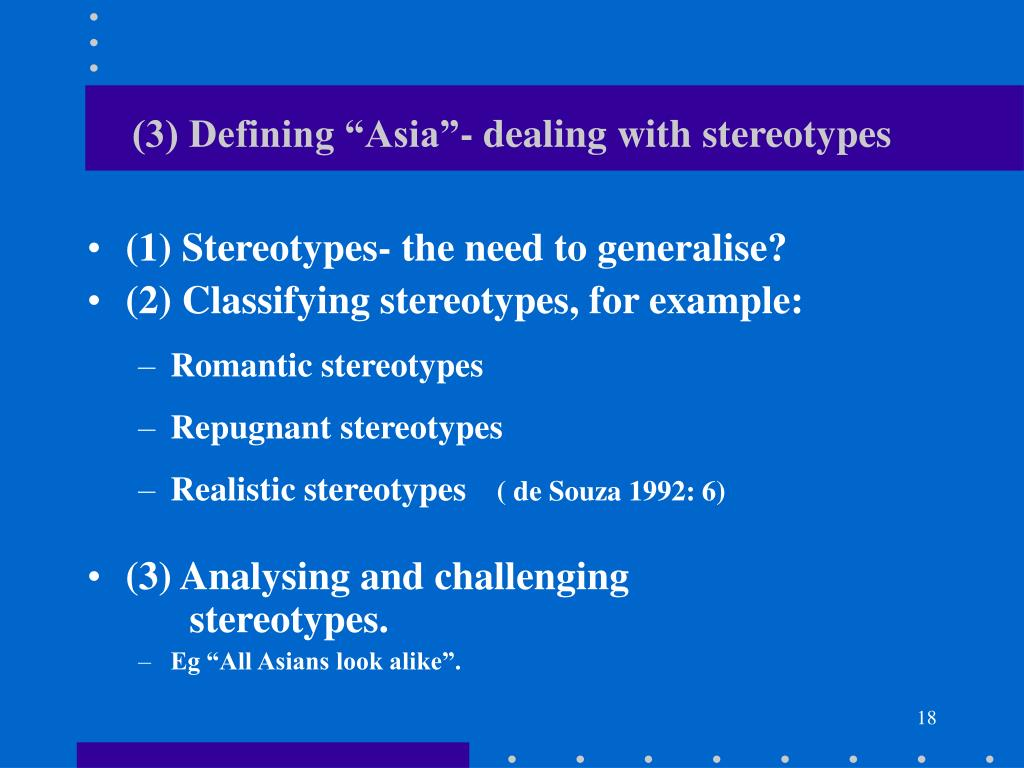 "(3) Defining ""Asia""- dealing with stereotypes"