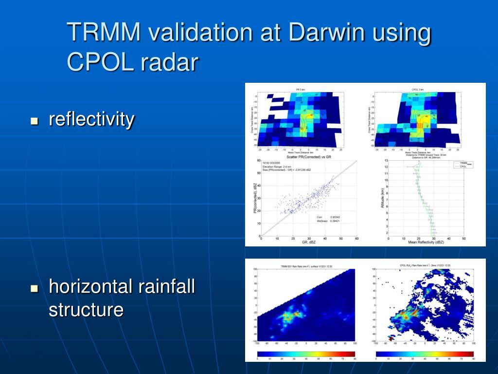 TRMM validation at Darwin using CPOL radar