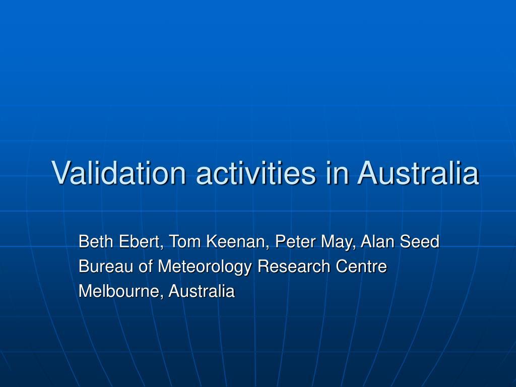 validation activities in australia