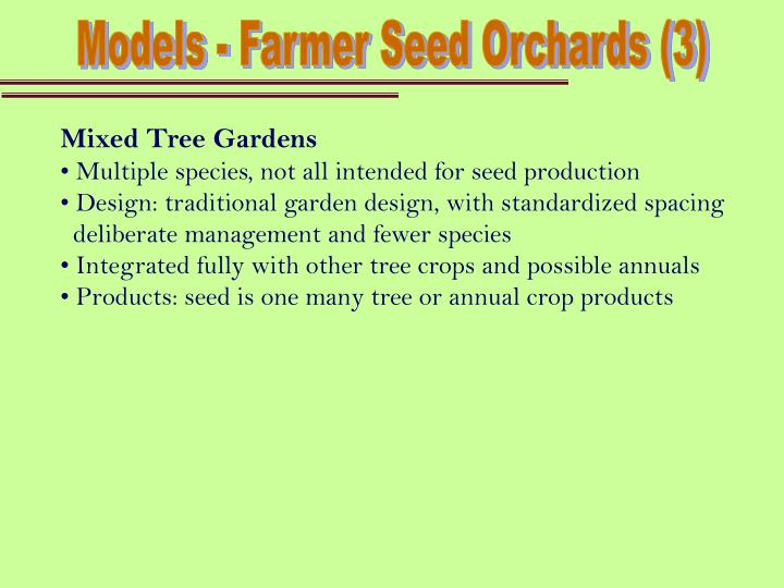Models - Farmer Seed Orchards (3)