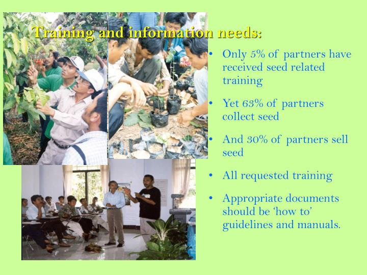 Training and information needs: