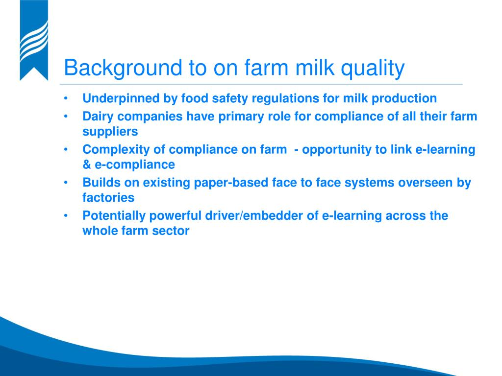 Background to on farm milk quality