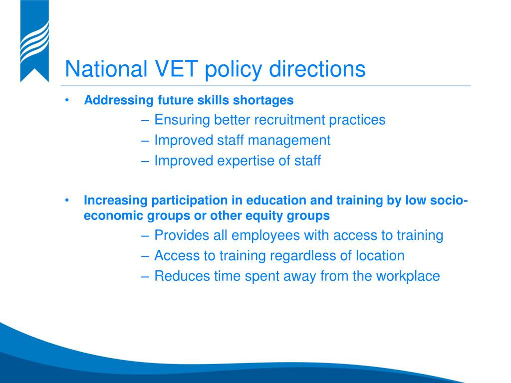 National VET policy directions