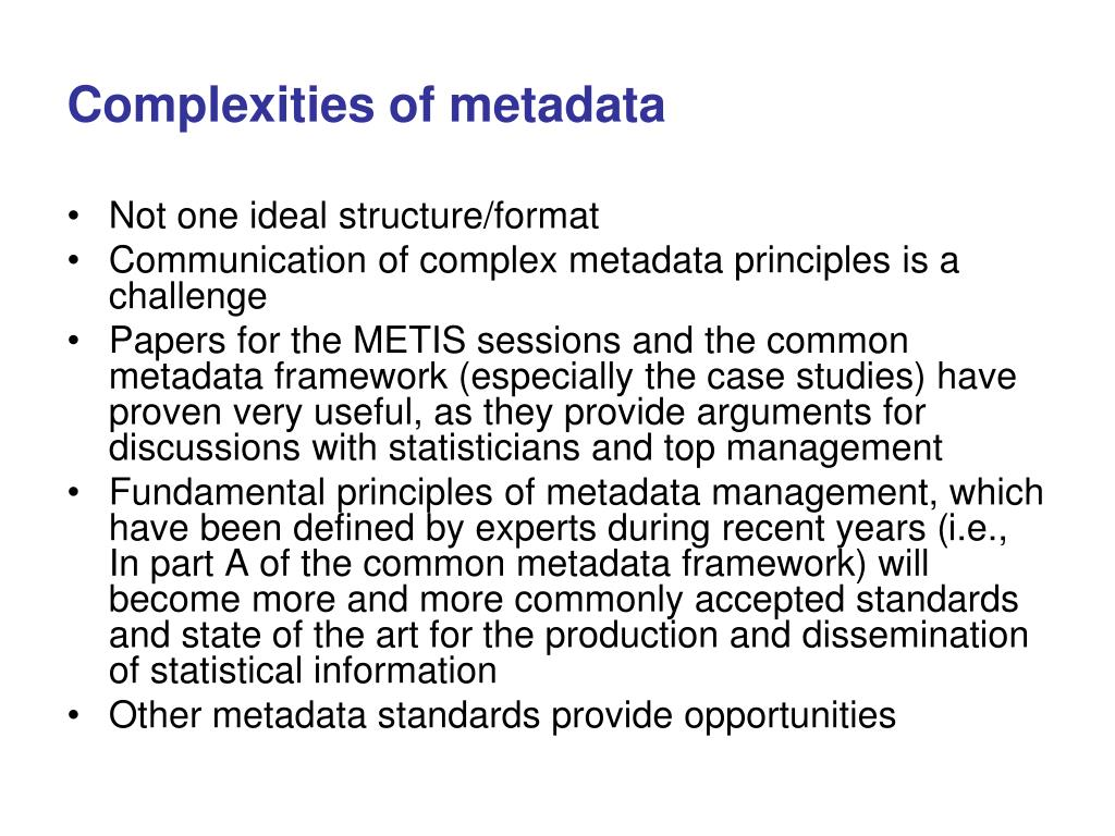 Complexities of metadata