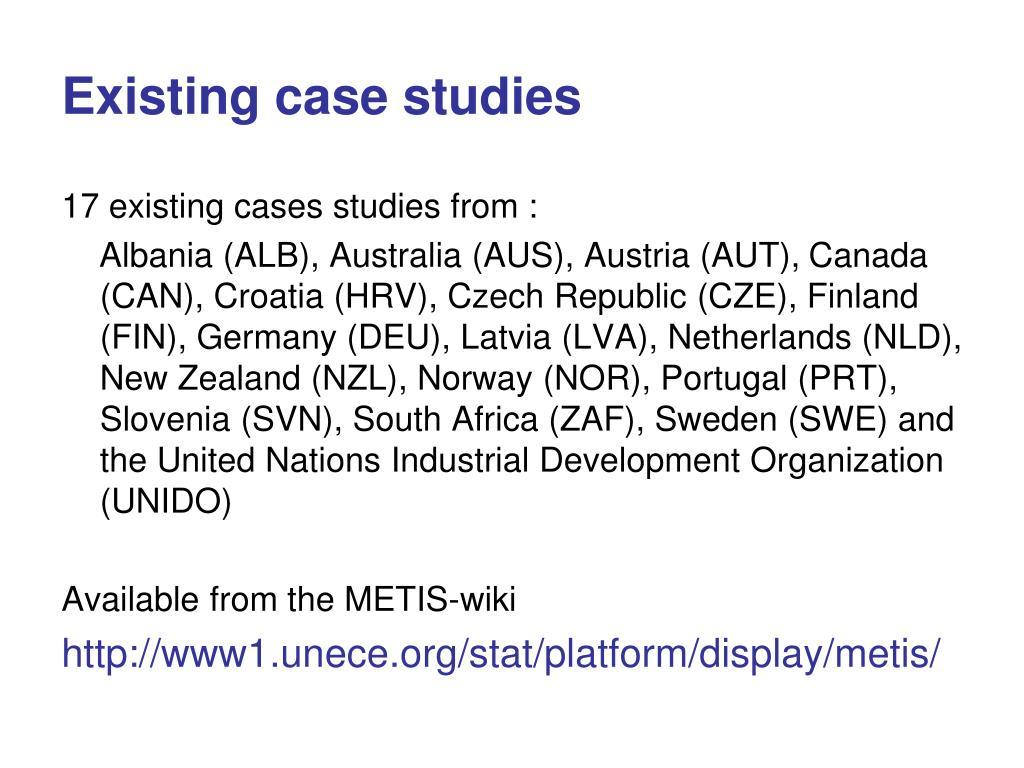 Existing case studies