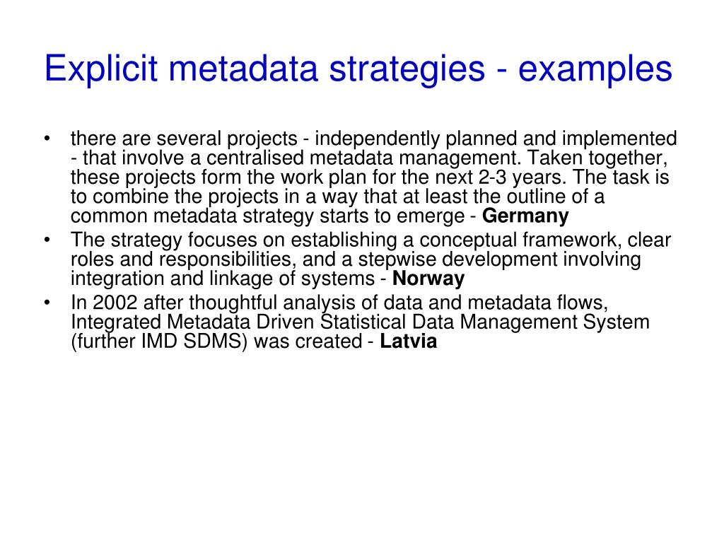 Explicit metadata strategies - examples