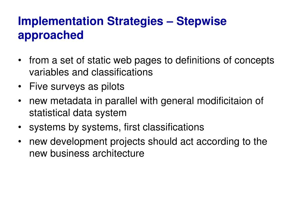 Implementation Strategies – Stepwise approached