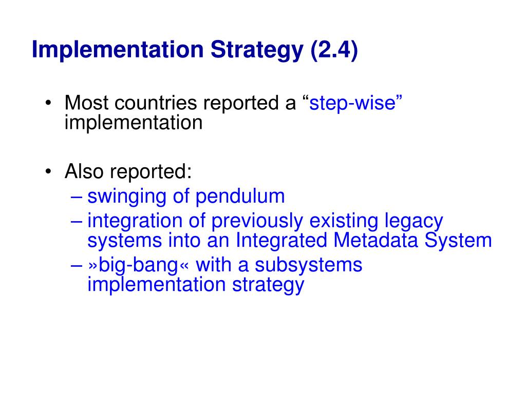 Implementation Strategy (2.4)