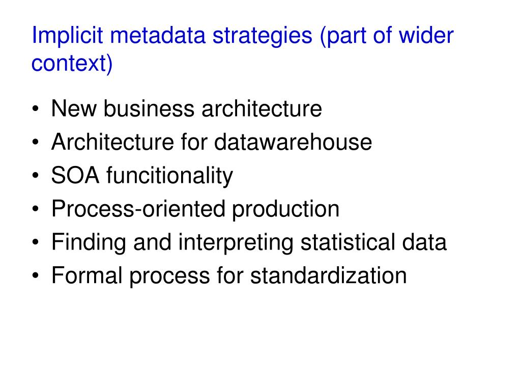 Implicit metadata strategies (part of wider context)