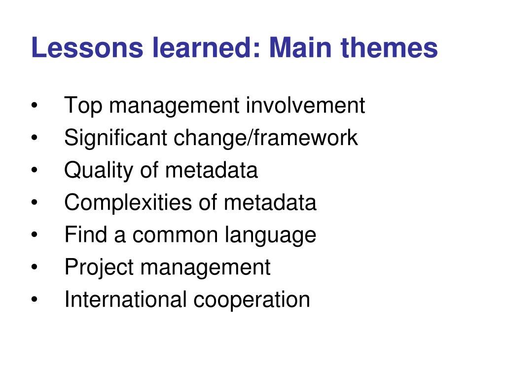 Lessons learned: Main themes