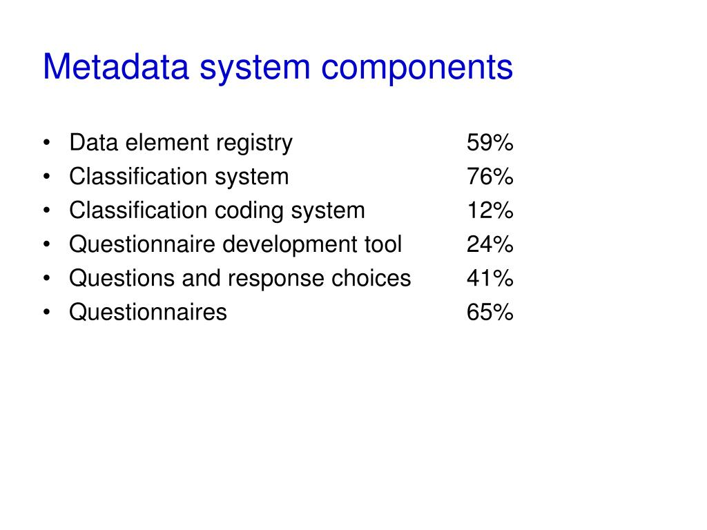 Metadata system components