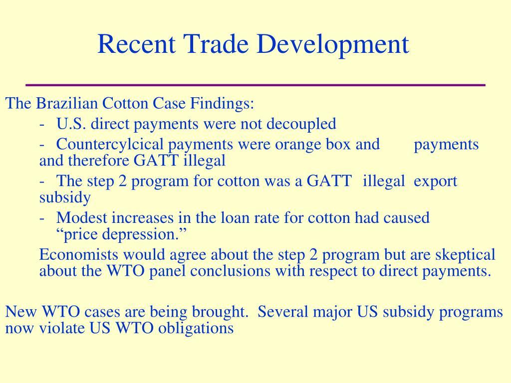 Recent Trade Development