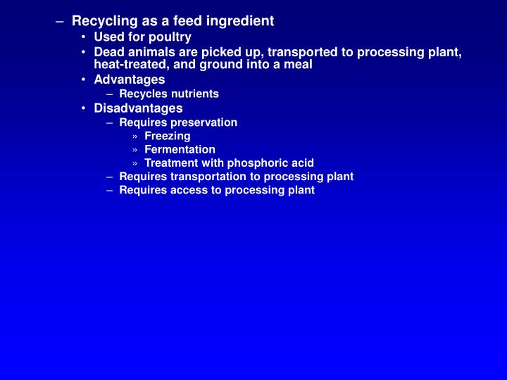 Recycling as a feed ingredient