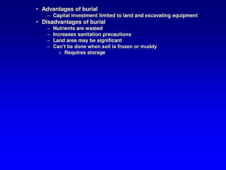 Advantages of burial