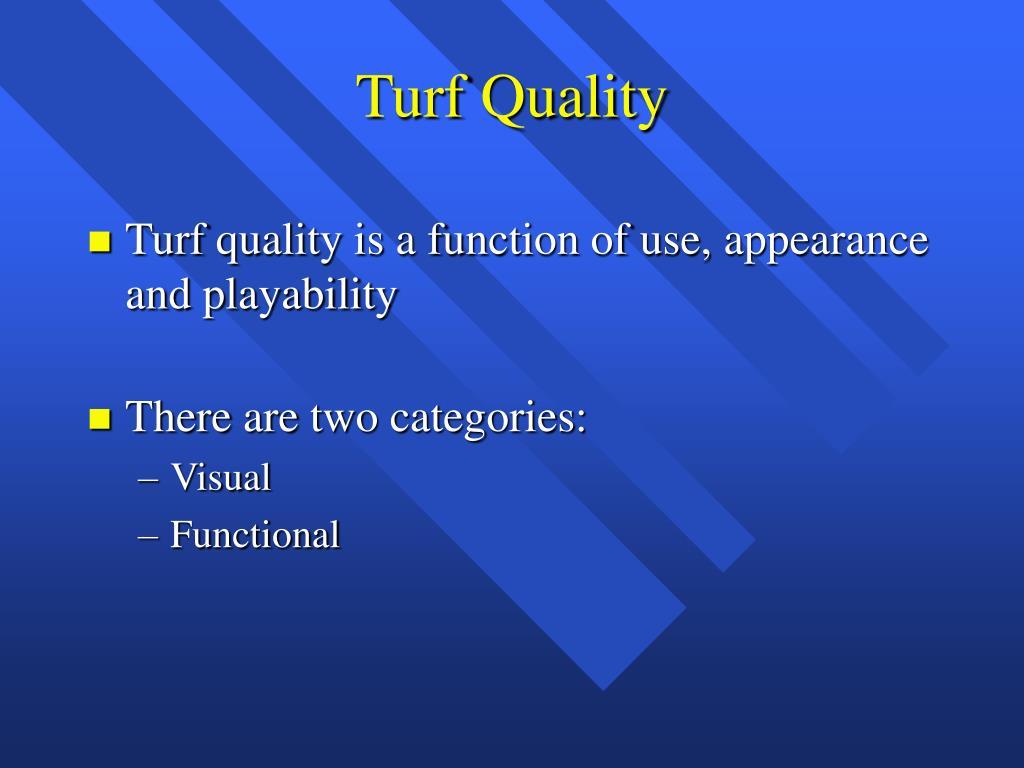 Turf Quality