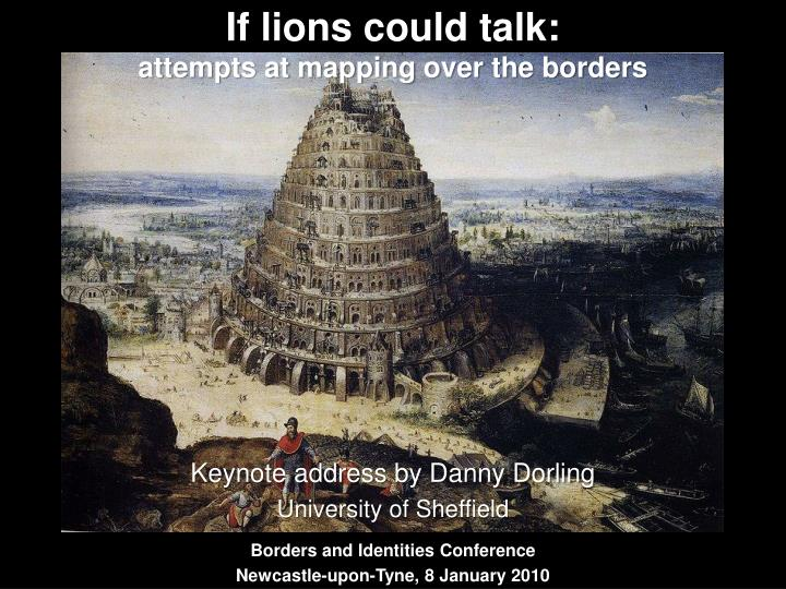 If lions could talk attempts at mapping over the borders l.jpg