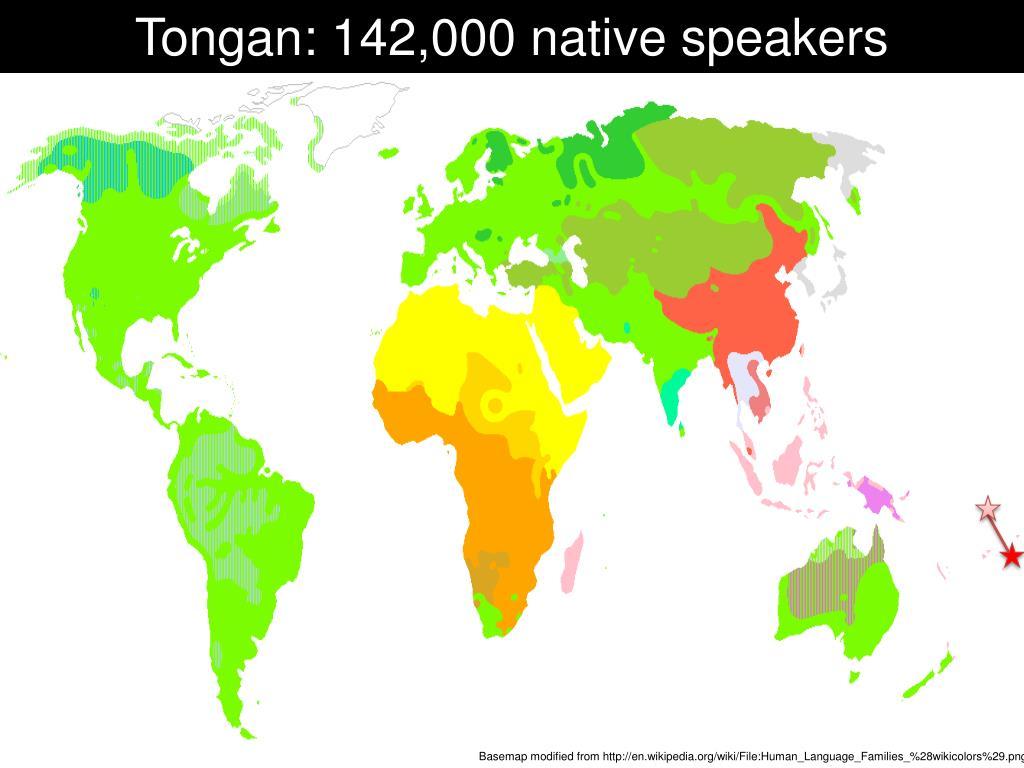 Tongan: 142,000 native speakers