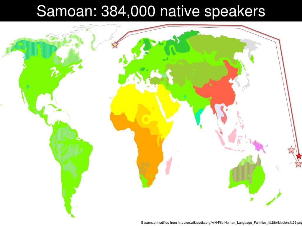 Samoan: 384,000 native speakers