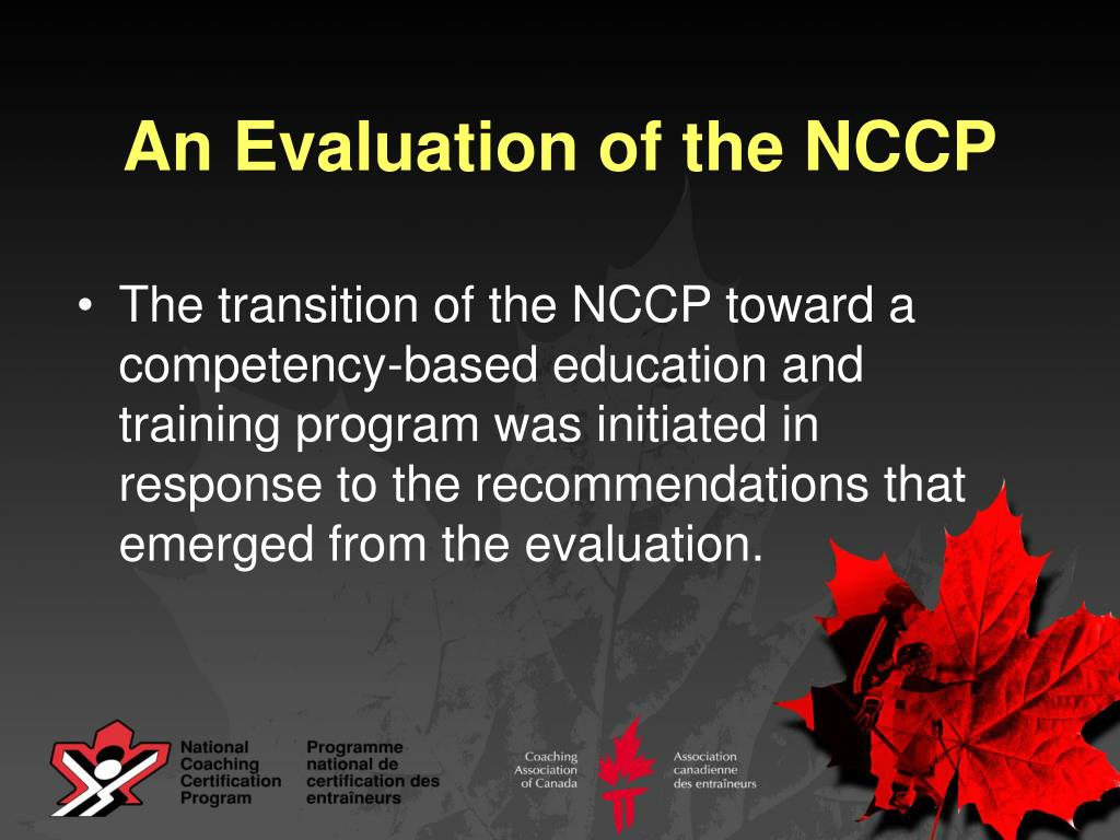 An Evaluation of the NCCP