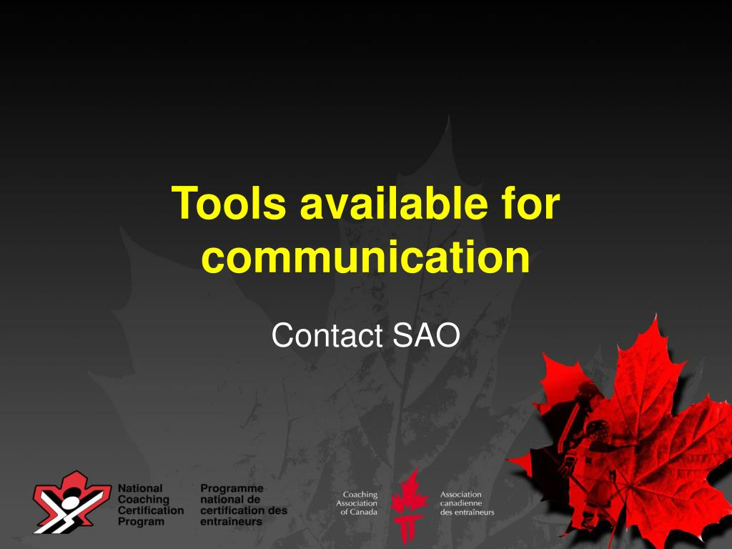 Tools available for communication