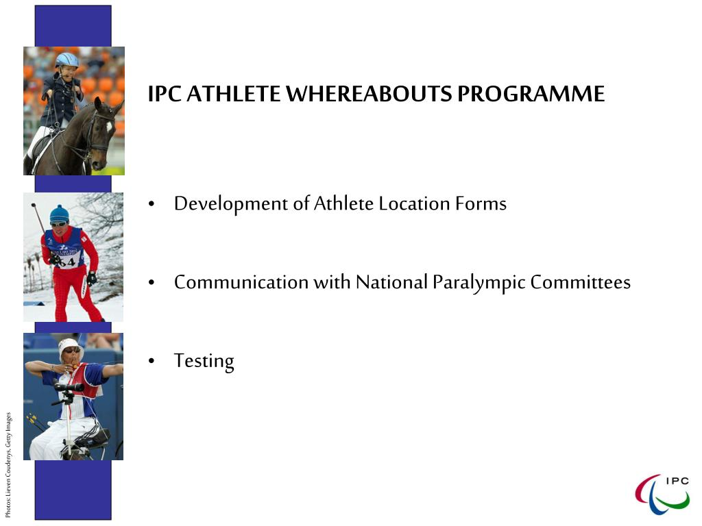 IPC ATHLETE WHEREABOUTS PROGRAMME