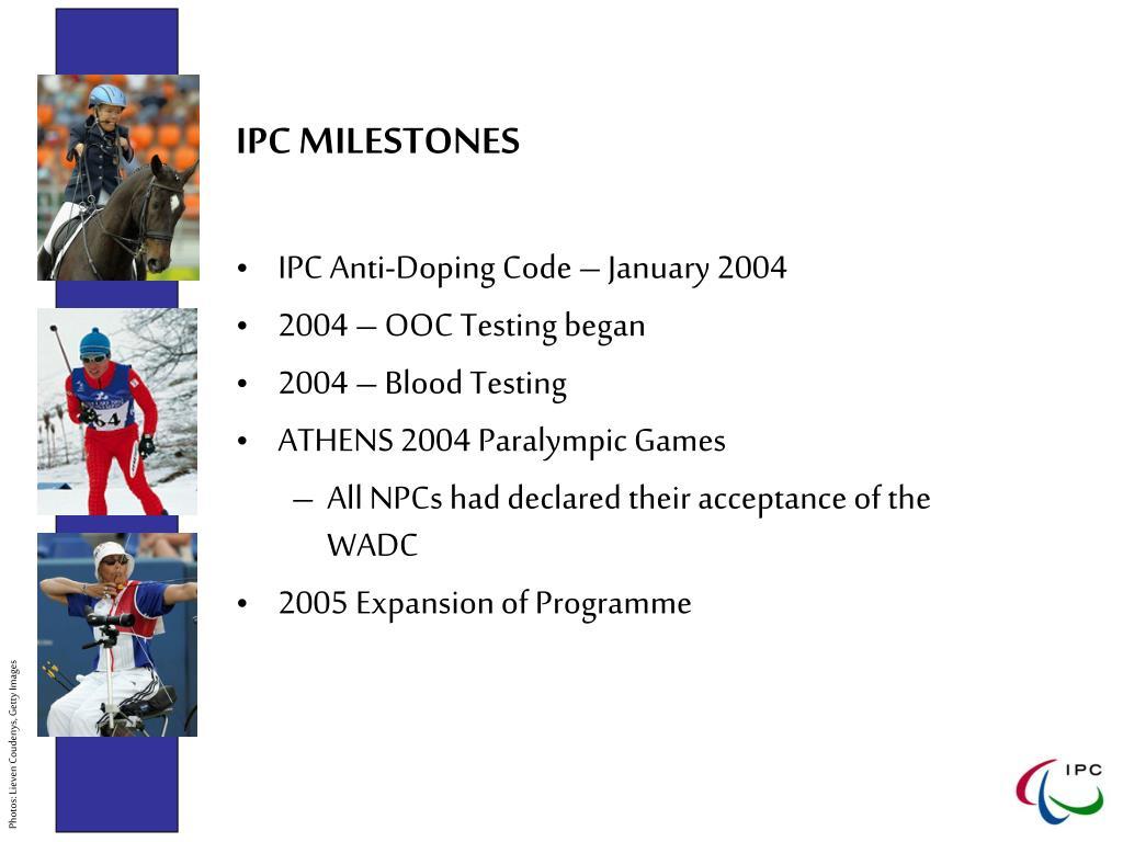 IPC MILESTONES
