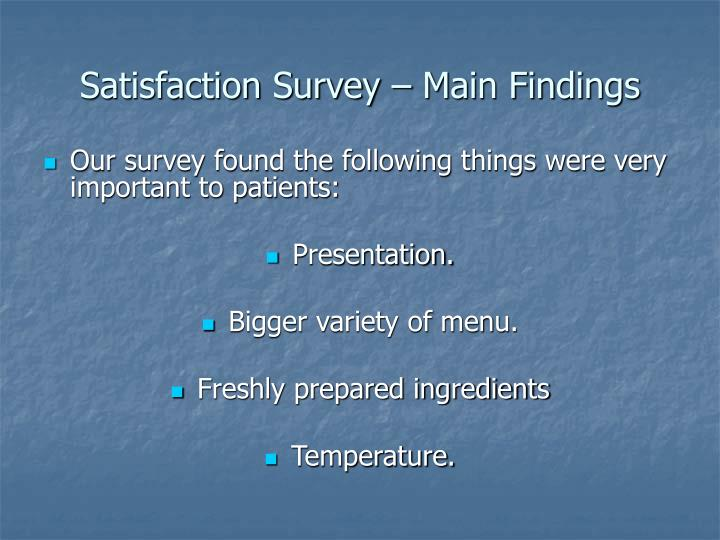 Satisfaction Survey – Main Findings